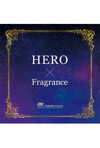 HERO×Fragrance