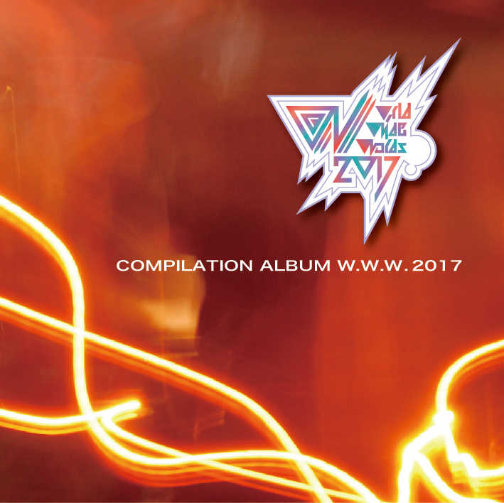 COMPILATION ALBUM W.W.W 2017 [Rapstar Entertainment(らっぷびと)] オリジナル