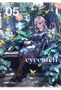 eyecatch.05+クリアファイル