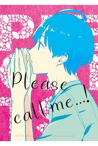 Please call me…!