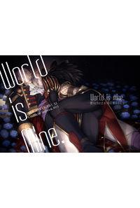 World is mine.