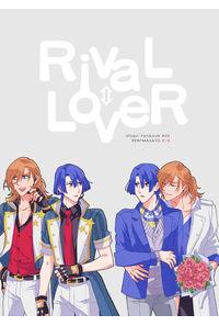 RivaL⇔LoveR