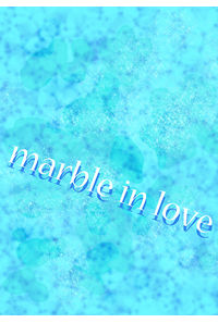 marble in love