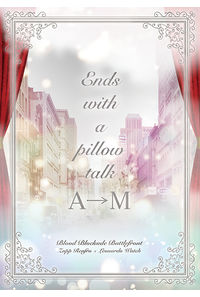 Ends with a pillow talk A→M