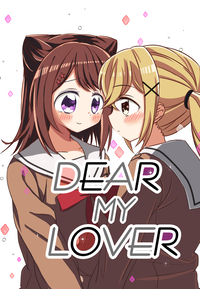 DEAR MY LOVER