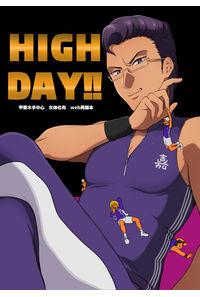 HIGH DAY!!