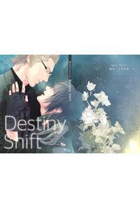 Destiny Shift