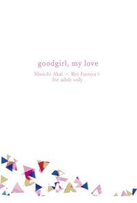 goodgirl,my love