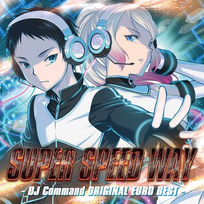 SUPER SPEED WAY -DJ Command ORIGINAL EURO BEST-