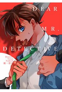 DEAR MR. DETECTIVE