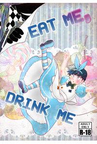 EAT ME,DRINK ME