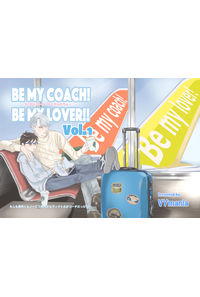 Be my coach! Be my lover!!