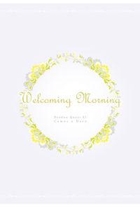 Welcoming Morning