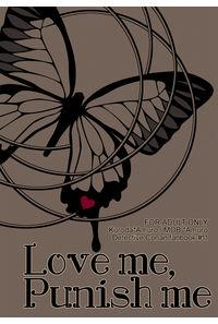 Love me,Punish me