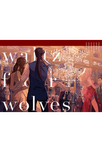 waltz for wolves
