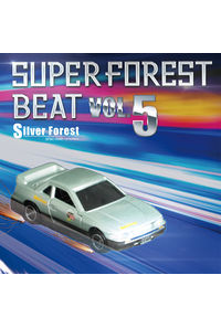 Super Forest Beat VOL.5
