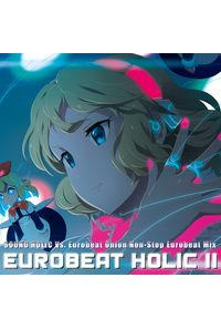 EUROBEAT HOLIC II