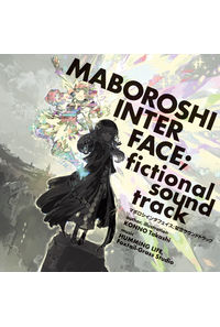 MABOROSHI INTERFACE; fictional soundtrack