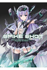 SPIKE SHOT