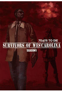 SURVIVORS OF WES'CAROLINA SEASON1