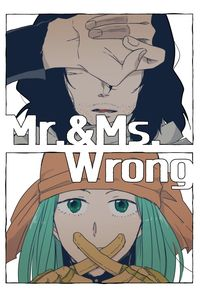 Mr.&Ms.WRONG