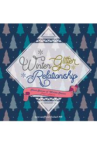 Winter Glitter Relationship