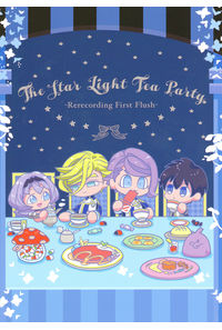 The Star Light Tea Party