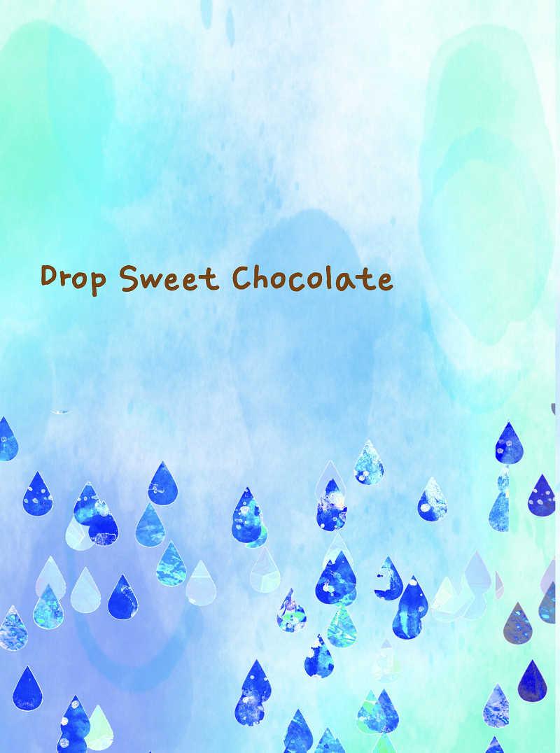 Drop Sweet Chocolate [雨ノ月(雨月)] K