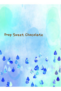 Drop Sweet Chocolate