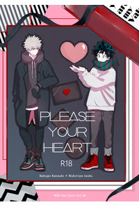 PLEASE YOUR  HEART
