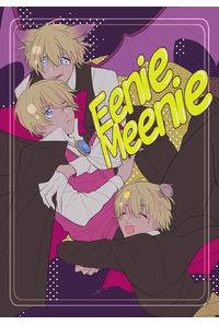 Eenie,Meenie