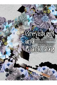 Greyish girl and Black dog