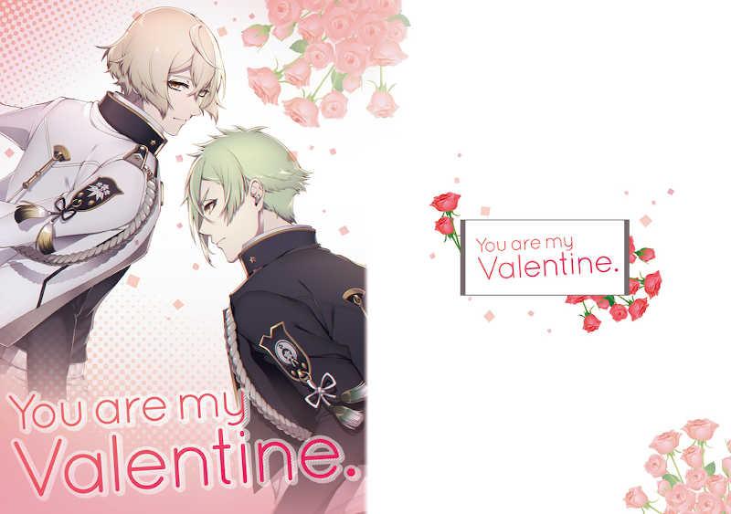 You are my Valentine. [花語り(ayaya)] 刀剣乱舞