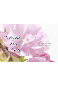 Collect the love
