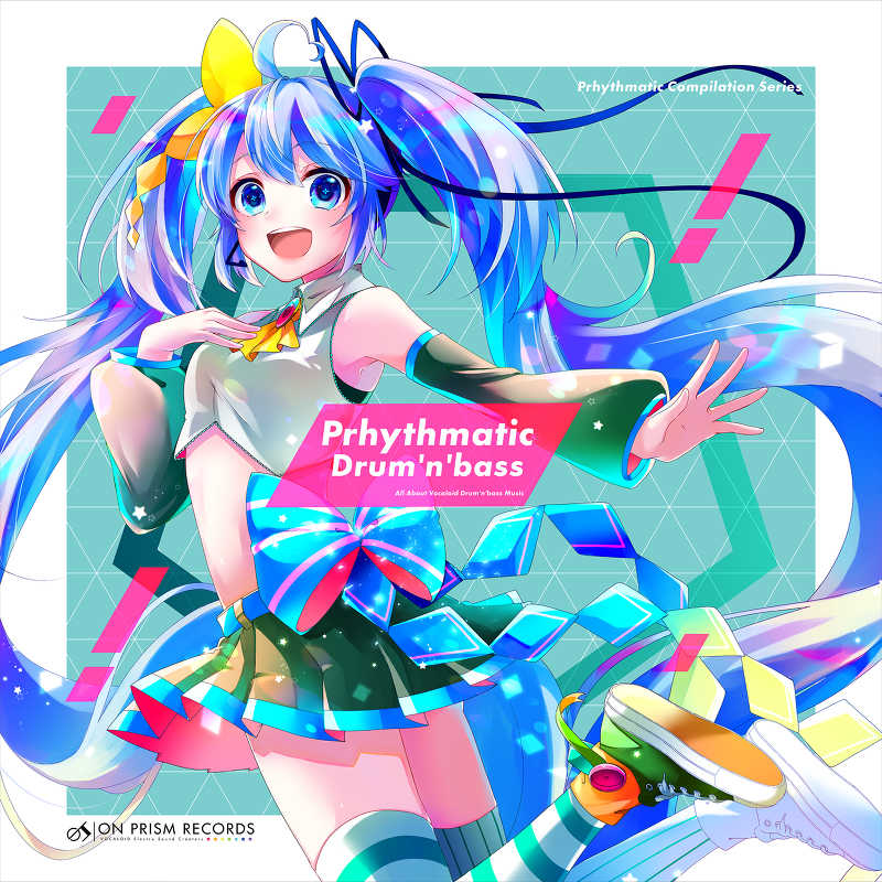 Prhythmatic Drum'n'bass [On Prism Records(いるかアイス)] VOCALOID