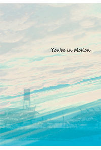 You're in Motion