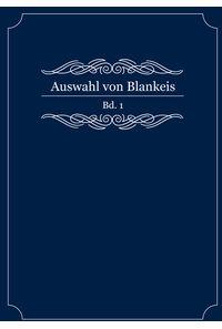 Auswahl von Blankeis Bd. 1