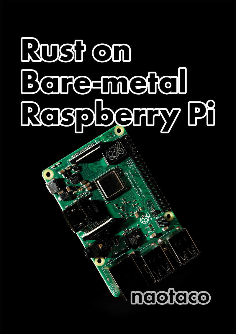 Rust on Bare-metal Raspberry Pi