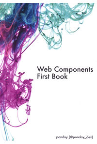 Web Components First Book