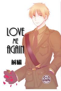 Love Me Again 前編