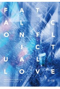 Fatal Conflictual Love