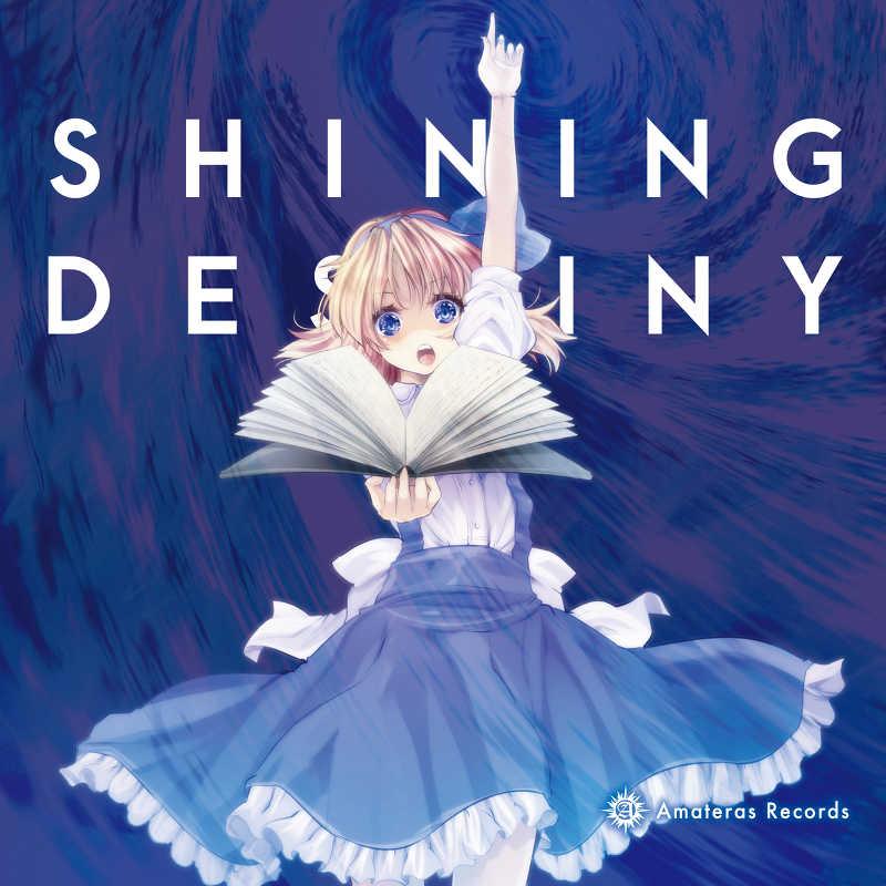 Shining Destiny