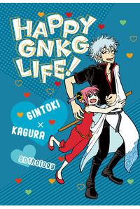 HAPPY GNKG LIFE!