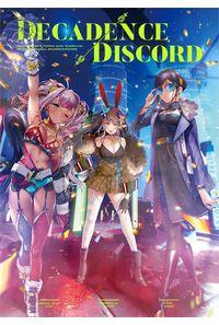 DECADENCE/DISCORD