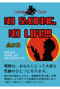 NO SMOKING,NO LIFE!!!