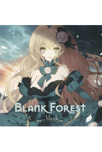 Blank Forest