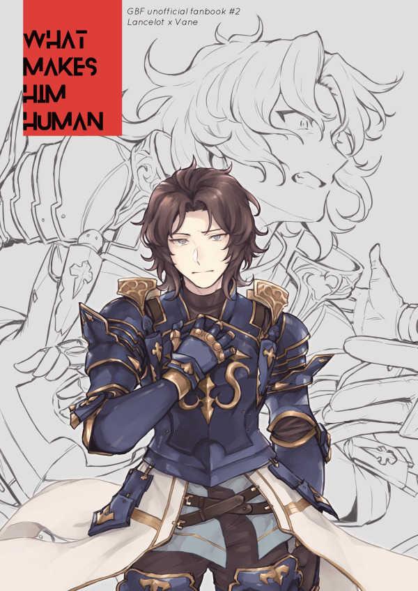 WHAT MAKES HIM HUMAN