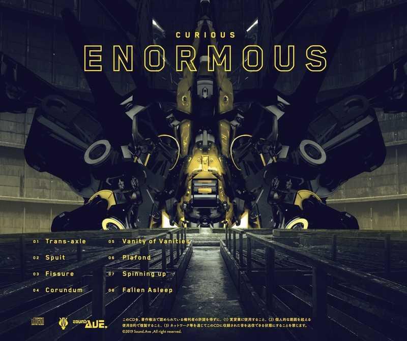 CURIOUS -Enormous-