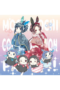 MOCHIMOCHI COLLABORATION PARTY!!