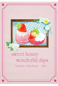 sweet honey wonderful days